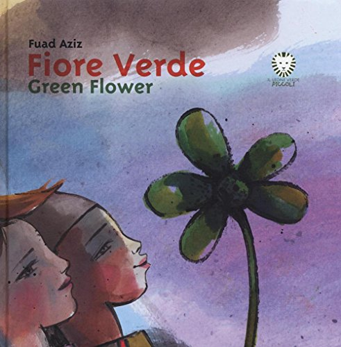 Fiore verde. Ediz. italiana e inglese Fuad Aziz
