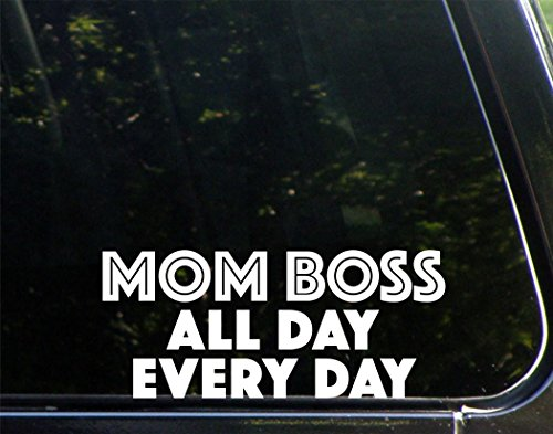 Mom Boss All Day Every Day - 8-3/4