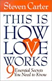 This Is How Love Works, Gary W. Carter, 1567315127
