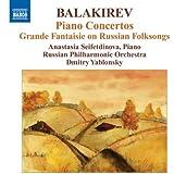 Balakirev : Concertos pour piano - Grande Fantaisie