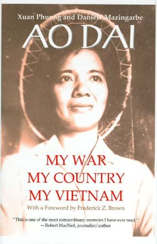 Ao Dai: My War, My Country, My Vietnam