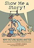 Best ASHLEY Hardcover Books - Show Me a Story!: Why Picture Books Matter: Review