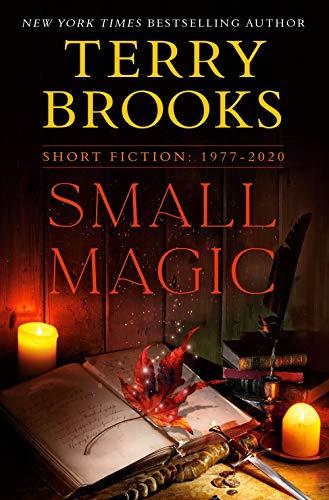 Book Cover: Small Magic: Short Fiction, 1977-2020