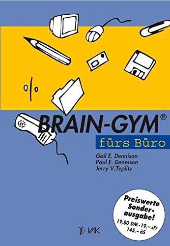 Brain-Gym fürs Büro (Lernen durch Bewegung)