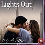Lights Out: An Erotic Story | M.A. Stacie