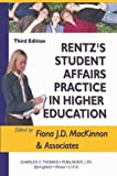 img - for Rentz's Student Affairs Practice in Higher Education book / textbook / text book