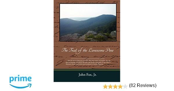 Amazon.com: The Trail of the Lonesome Pine (9781605979526): John Fox: Books
