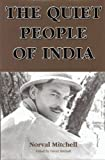 The Quiet People of India, Norval Mitchell, 1841041467