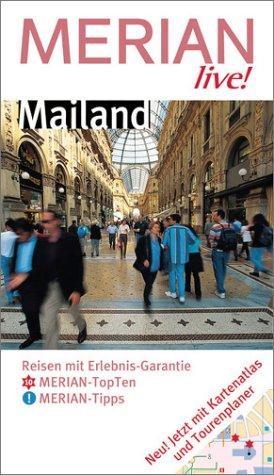 Merian live!, Mailand