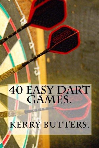 (40 Easy Dart Games.)