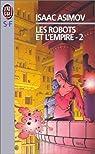 Les Robots et l'empire, tome 2 par Asimov