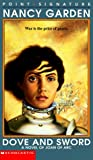 img - for Dove and Sword: A Novel of Joan of Arc (Point Signature) book / textbook / text book