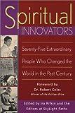 Spiritual Innovators, IRA Rifkin, 1893361500
