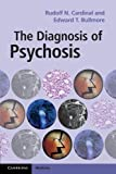 The Diagnosis of Psychosis (Cambridge Medicine (Paperback))