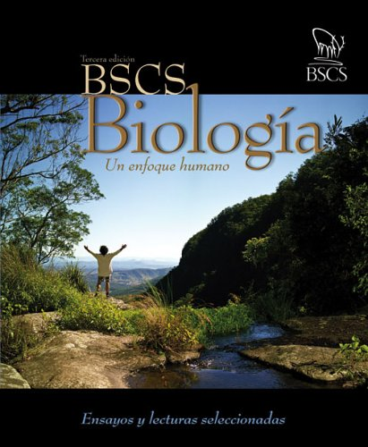 BSCS Biology: A Human Approach Spanish Essays and Selected Readings