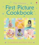 img - for First Picture Cookbook (Usborne First Picture Books) by Felicity Brooks (2005-10-28) book / textbook / text book