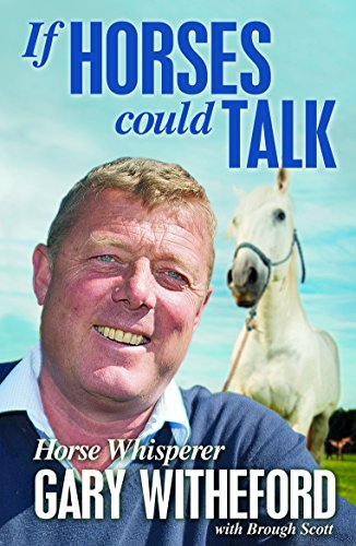 If Horses Could Talk Gary Witheford