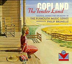 Copland: The Tender Land (complete opera)
