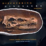 img - for Discovering Dinosaurs: Evolution, Extinction, and the Lessons of Prehistory, Expanded and Updated book / textbook / text book