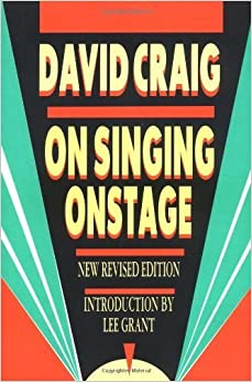 On Singing Onstage (Applause Acting Series) by David Craig (1990-04-01)