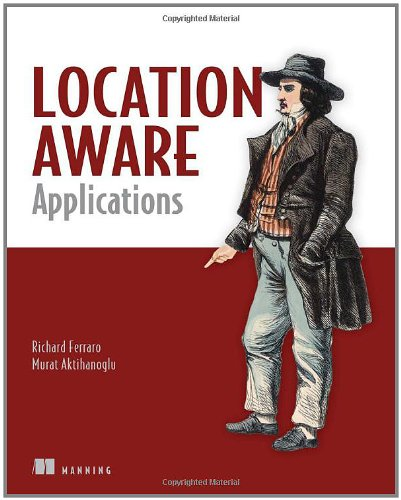 Location-Aware Applications by Manning Publications