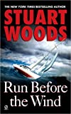 """""""Run Before the Wind (Will Lee Novel)"""" av Stuart Woods"""