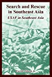 Search and Rescue in Southeast Asia, Earl H. Tilford, 1410222640