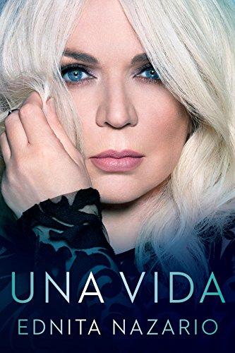 Una Vida (Celebra) (Spanish Edition)