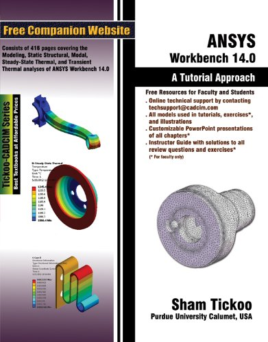ANSYS Workbench 14.0: A Tutorial Approach