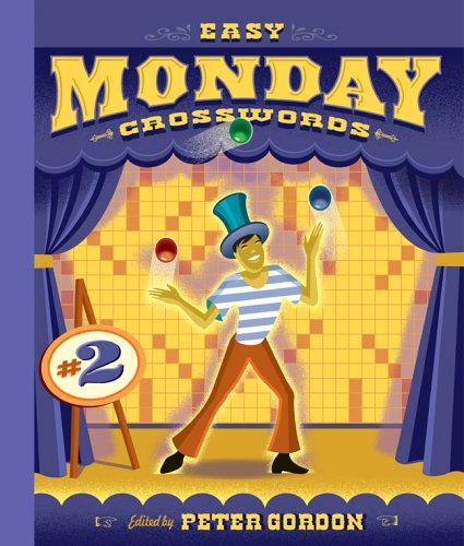 Easy Monday Crosswords 2 Easy Crosswords Gordon Peter 9781402739774 Amazon Com Books