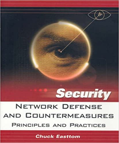 Network Defense and Countermeasures: Principles and Practices (Prentice Hall Security)