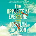 The Opposite of Everyone: A Novel Hörbuch von Joshilyn Jackson Gesprochen von: Joshilyn Jackson