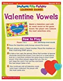 Valentine Vowels (Instant File-Folder Learning Games)