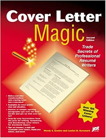Cover Letter Magic 2nd Edition Wendy S Enelow Louise Kursmark 9781563709869 Amazon Books