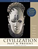 Civilization Past and Present Primary Source Edition, Palmira Brummett and Robert R. Edgar, 0321423321