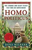 Homo Politicus, Dana Milbank, 0767923782
