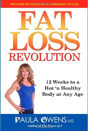 Read Online FAT LOSS REVOLUTION: 12 Weeks to a Hot 'n Healthy Body at Any Age ebook