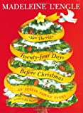 img - for The Twenty-four Days Before Christmas: An Austin Family Story book / textbook / text book
