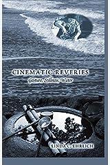 Cinematic Reveries: Gestures, Stillness, Water (Framing Film) Hardcover