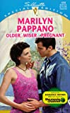Older, Wiser... Pregnant, Marilyn Pappano, 037324200X