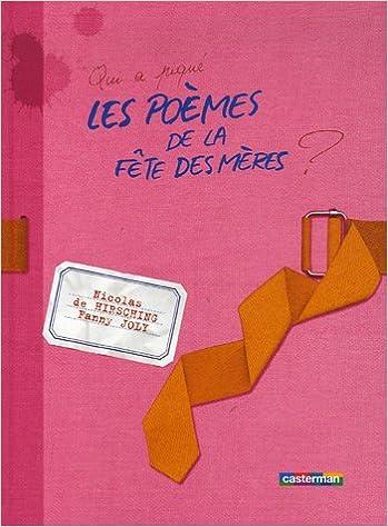 Qui A Piqué Les Poèmes De La Fête Des Mères 9782203199033