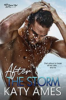 After the Storm (Tropical Tryst Book 3) by [Ames, Katy]