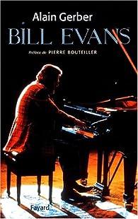 Bill Evans par Alain Gerber