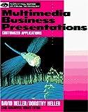 Multimedia Business Presentations, David Heller, 0070280800