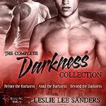 The Complete Darkness Collection: Refuge Inc., Books 1-3 | Leslie Lee Sanders
