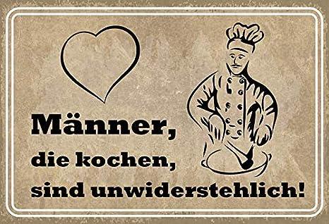 Metallschild Männer die kochen sind unwiderstehlich Küche Wanddeko