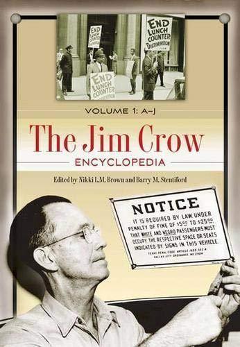 The Jim Crow Encyclopedia Greenwood Milestones In African American History Volume 1 A J Brown Nikki L M Stentiford Barry M 9780313341830 Books