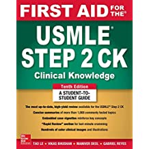 First Aid for the USMLE Step 2 CK, Tenth Edition