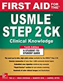 Books : First Aid for the USMLE Step 2 CK, Tenth Edition