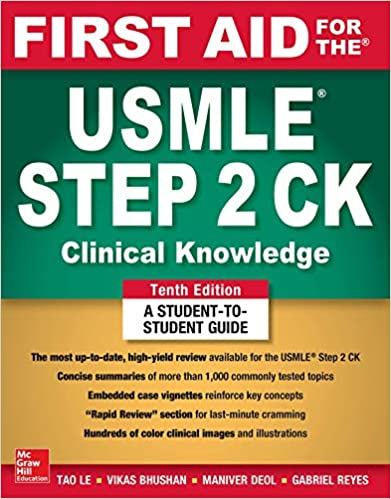 First Aid for the USMLE Step 2 CK, Tenth Edition: Tao Le